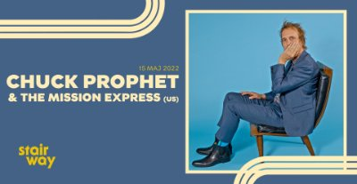 Chuck Prophet & The Mission Express (US)